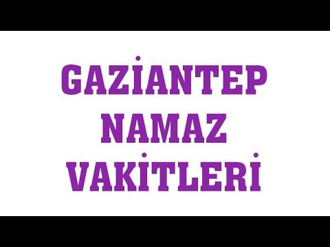 Gaziantep Namaz Vakitleri Mp3 Indir Video Indir Bedava