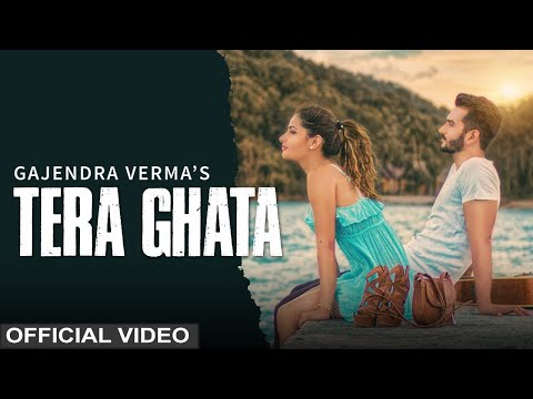 tera-ghata-|-gajendra-verma-ft.-karishma-sharma-|-vikram-singh-|-official-video