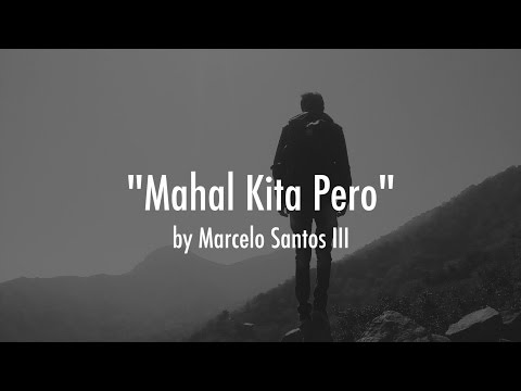 Mahal Kita Pero by Marcelo Santos III (Hugot Video # 4)