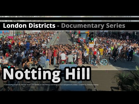 London Districts: Notting Hill (Documentary)