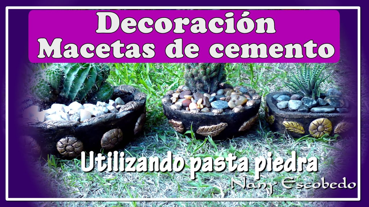 C Mo Decorar Macetas De Cemento Youtube
