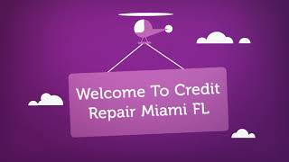 Credit Repair Company in Miami, FL