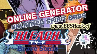 BLEACH BRAVE SOULS FREE Spirit Orbs and Unlimited Coins [2017] Working 100% - Online - Android/iOS