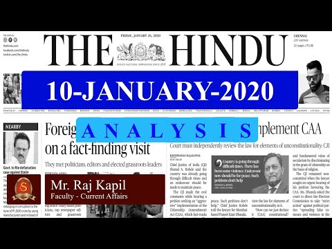 The Hindu Daily News Analysis | 10th January 2020 | Current Affairs -  UPSC Mains - Prelims 2020