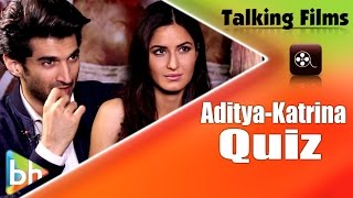 Talking Films Quiz With Fitoor Stars Aditya Roy Kapur | Katrina Kaif | BH Special