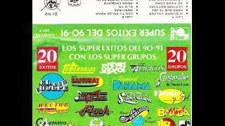 Los Super Exitos Del 90 - 91/ Varios Grupos (Album COMPLETO)