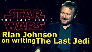 Rian Johnson on Writing The Last Jedi (documentary)