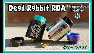 The Dead Rabbit RDA I Hell Vape I Designed by Heathen