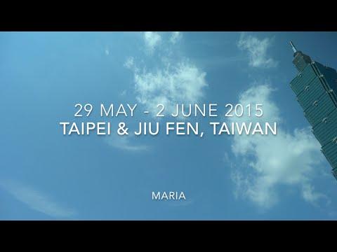 Taipei & Jiu Fen, Taiwan May/June 2015
