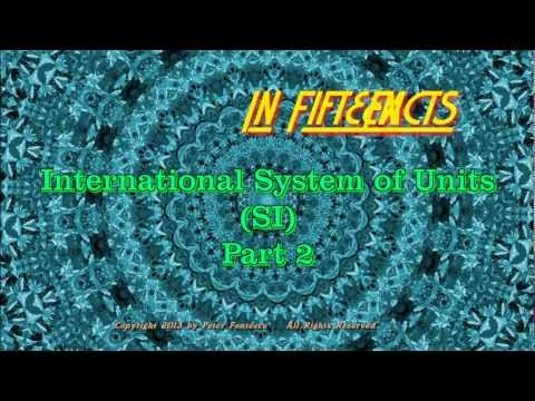 International System of Units: Part Two - Facts in Fifteen