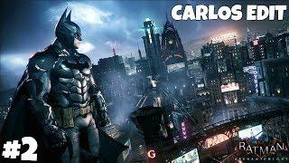 Batman: Arkham Knight en Directo Episodio 2 - Carlos Edit