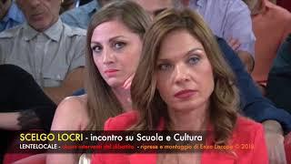 SCELGO LOCRI - incontro su Scuola e Cultura (by EL)