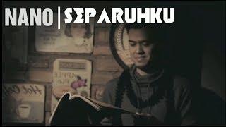 Gambar cover Nano - SEPARUHKU (Lirik)