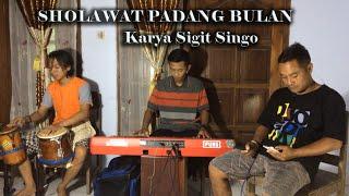 SHOLAWAT PADANG BULAN Karya Sigit Singo 88