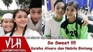 Video So Sweet Keisha Alvaro dan Nabila Bintang Bikin Yang Lain Pada Iri !!! #CEMBURU download MP3, 3GP, MP4, WEBM, AVI, FLV Agustus 2018