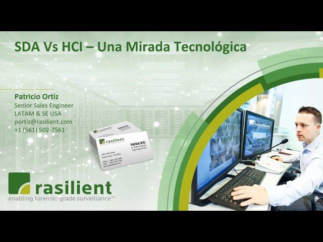 ¿Qué arquitectura ofrece la solución más optimizada para aplicaciones de Videovigilancia? HCI O SDA