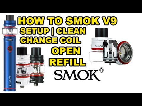 How To Setup | Change Coil | Open | Fill | Clean Smok V9 Stick Vape Pen TFV8 Baby V2 Tank Tutorial