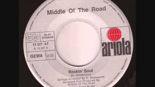 "Middle of the Road ""Rockin"