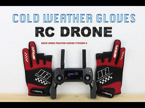 COLD WEATHER GLOVES - Mavic, Spark, Phantom, Inspire, Typhoon H, RC
