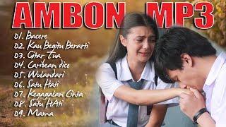 10 Lagu Ambon Terbaru 2019   BIKIN GALAU PARA WANITA   BAPER SEDIH  AMBON POPULER