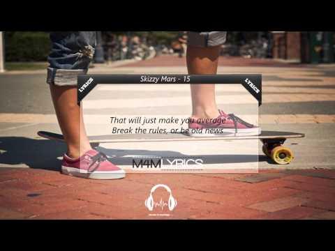 Skizzy Mars - 15 | Lyrics