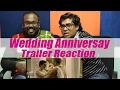 Wedding Anniversary Trailer | Trailer Reaction | Nana Patekar | Mahie Gill | FilmiBeat