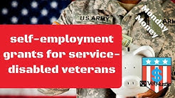 Self Employment Grants For Service Disabled Veterans