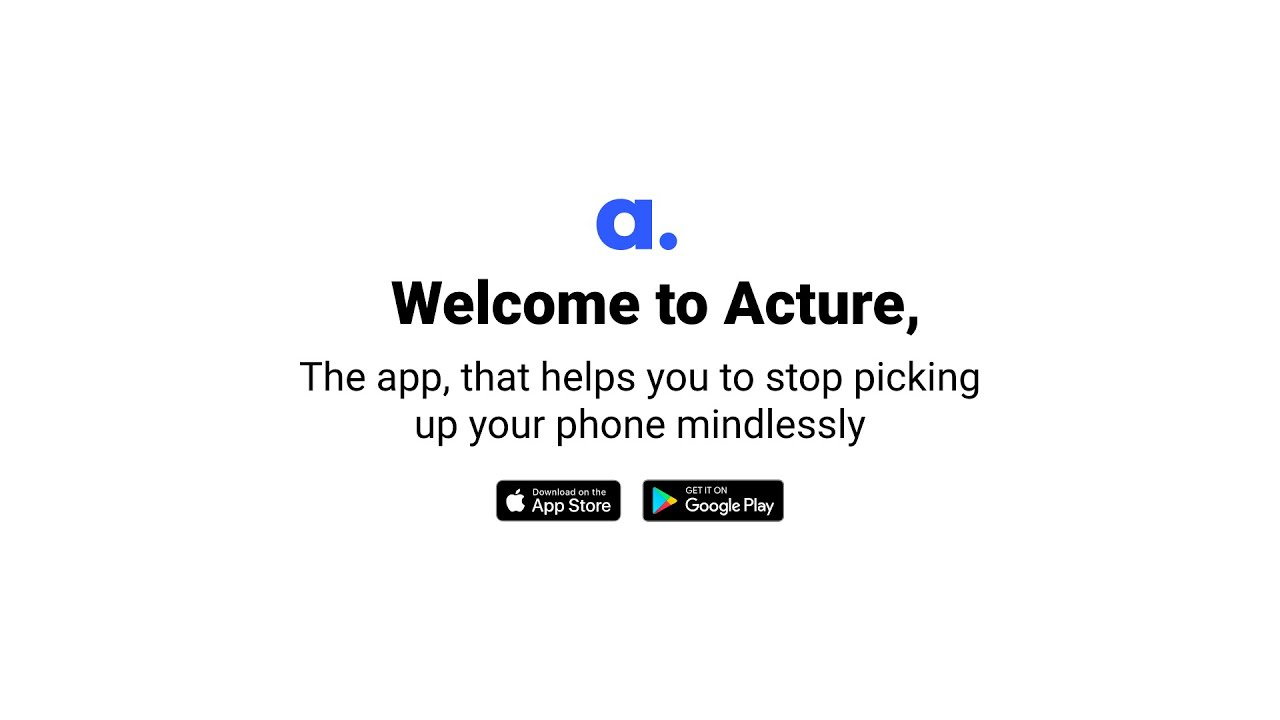 Acture - android app that will change your smartphone usage