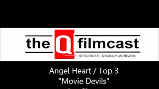 """REVIEW : Angel Heart (1987) / Top 3 """"Movie Devils"""""""