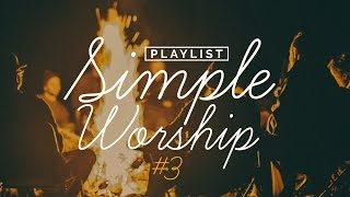 Playlist Simple Worship #3