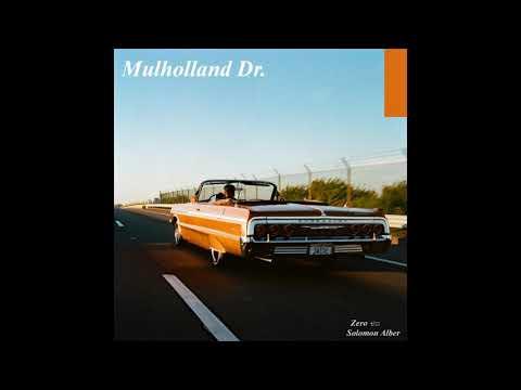 Mulholland Dr.  ((Full EP)) - Prod. By Zero x Solomon Alber