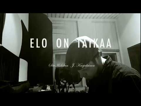 ELO ON TAIKAA (J. Karjalainen -cover)