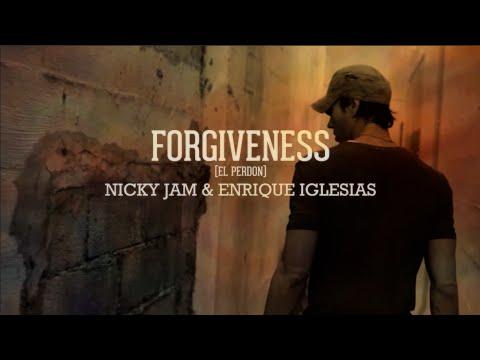 Forgiveness | El Perdón - Enrique Iglesias & Nicky Jam