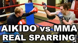 Aikido vs MMA  - REAL SPARRING - 2017