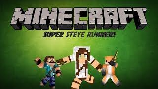 Minecraft : Super Steve Runner Part 1!