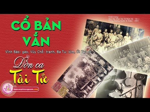 Cổ Bản Vắn - Đờn Ca Tài Tử - Hòa Tấu - Bản sắc phương Nam   bansacphuongnam.com