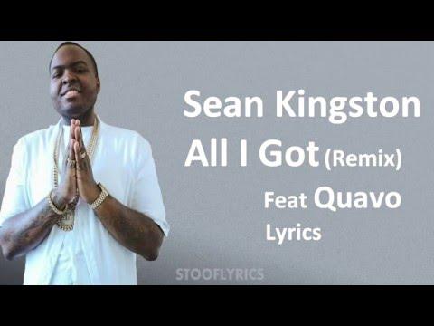Download Mp3 Sean Kingston - All I Got (Remix) Ft. Quavo (Lyrics) gratis