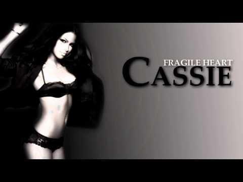 Cassie - Fragile heart