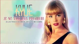 Kylie Minogue - Je Ne Sais Pas Pourquoi (Ellectrika