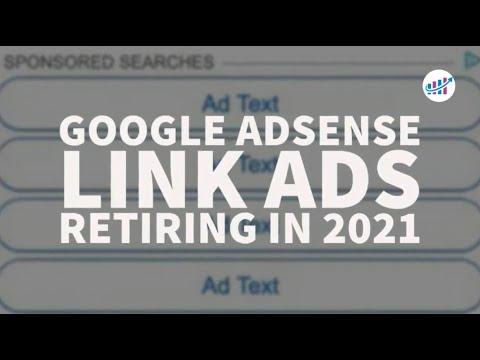 Google AdSense Link Ads Retiring in 2021