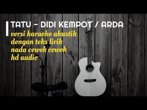 TATU - ARDA | DIDI KEMPOT | Versi Karaoke Gitar Akustik Dengan Teks Lirik
