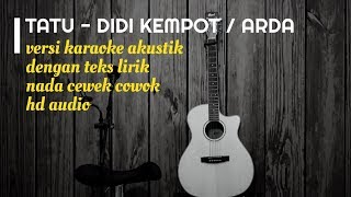 Download lagu TATU - ARDA   DIDI KEMPOT   Versi Karaoke Gitar Akustik Dengan Teks Lirik