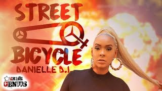 Danielle D.I. - Street Bicycle (Facts) [Ishawna Diss] September 2017