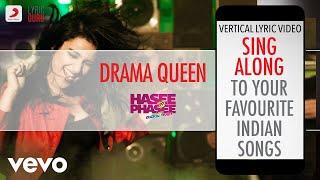 Drama Queen - Hasee Toh Phasee|Official Bollywood Lyrics|Vishal Dadlani