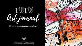 Tuto art journal : libellule et magicals + annonce 😇