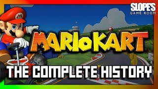 Mario Kart: The Complete History - SGR