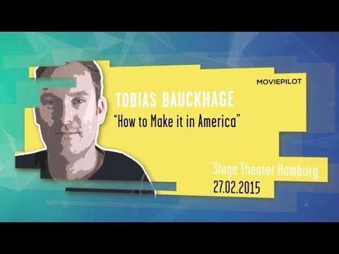 Tobias Bauckhage | How to make it in Hollywood | Online Marketing ...