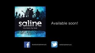 "Saline - (salinemusic.com) CD release ""My Lord, My Love EP"""