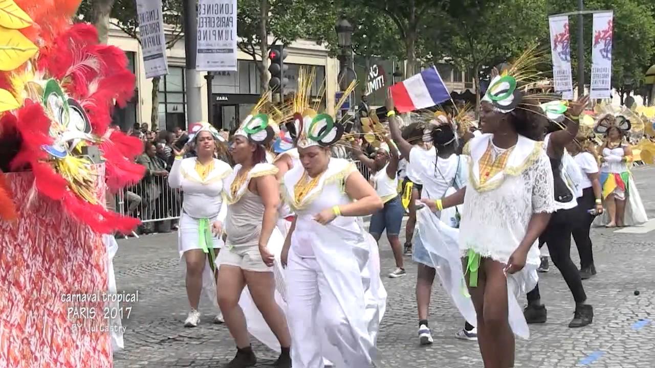 Carnaval Tropical Paris 2017 Hd Suite 58m42 By Jul Castry 2ème Partie Youtube