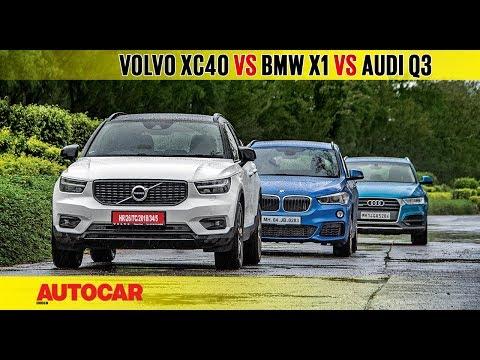 Volvo XC40 vs BMW X1 vs Audi Q3 | Comparison Test | AutocarIndia